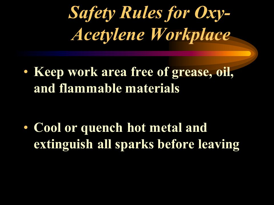 Safety Rules for Oxy-Acetylene Workplace