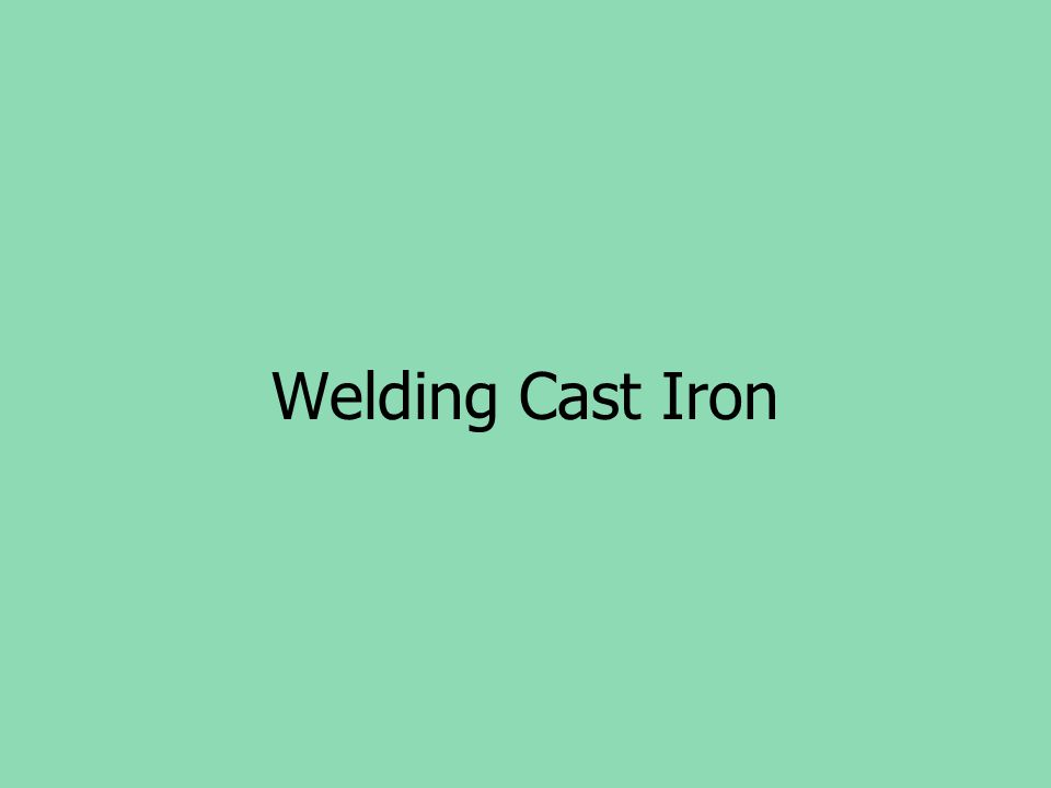 Welding Cast Iron