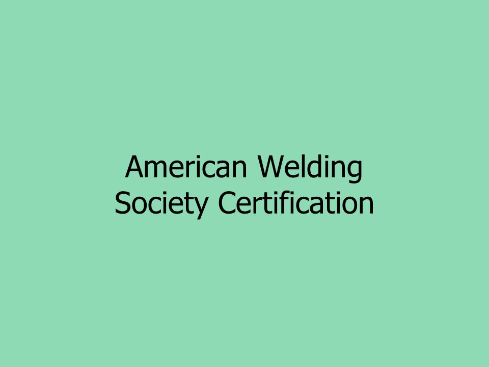 American Welding Society Certification