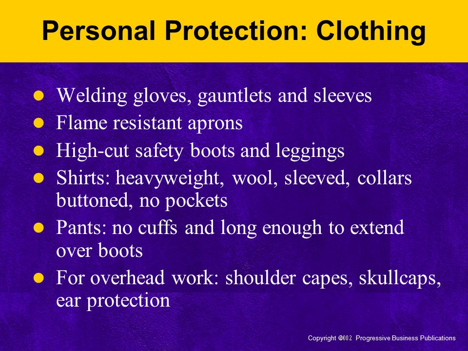 Personal Protection: Clothing