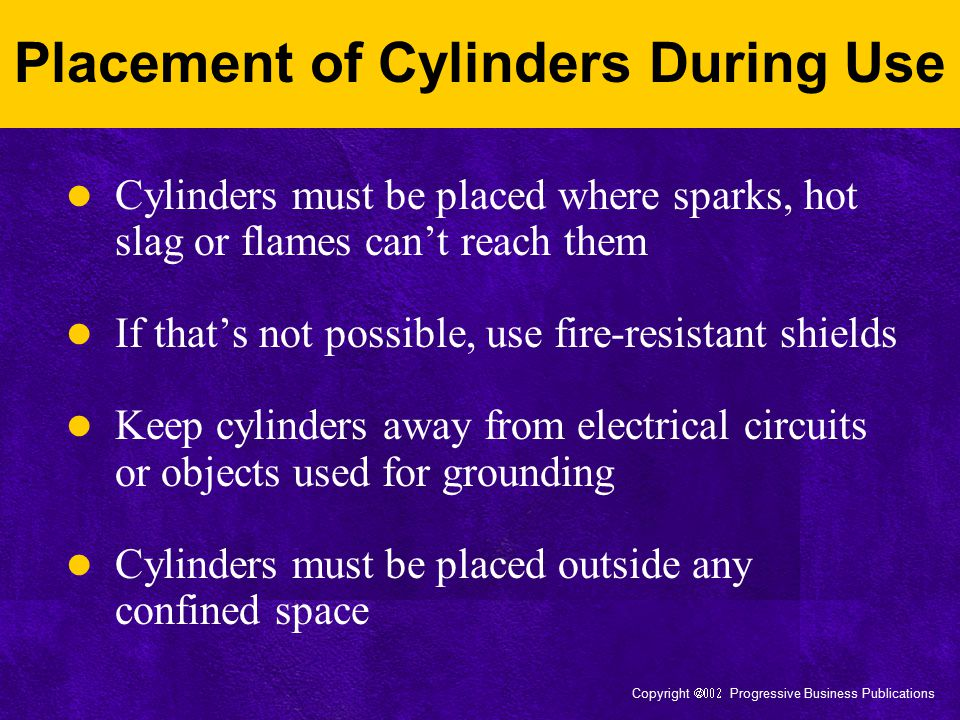Placement of Cylinders During Use