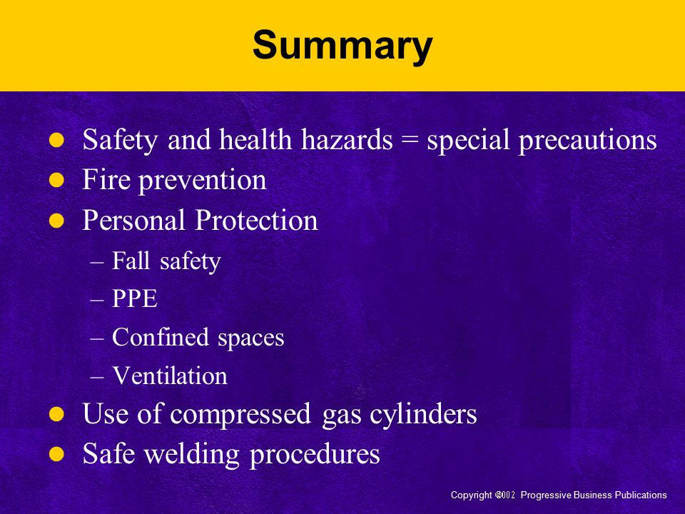 Summary Safety and health hazards = special precautions