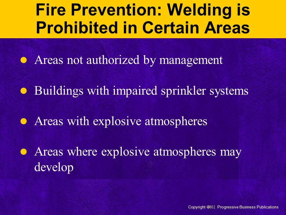Fire Prevention: Welding is Prohibited in Certain Areas
