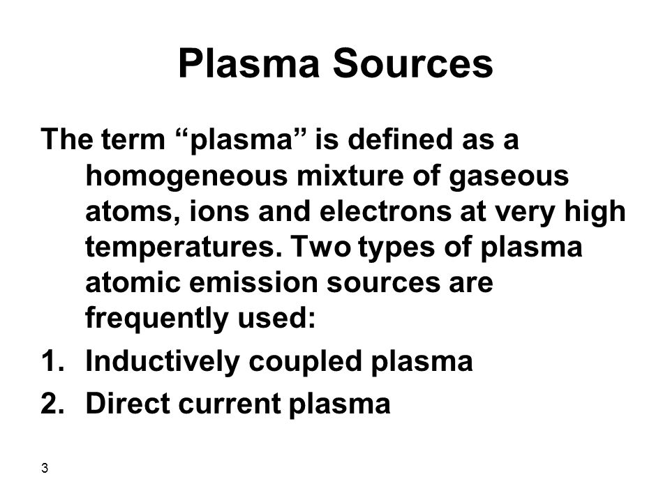 Plasma Sources