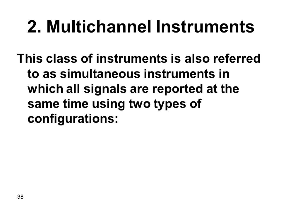 2. Multichannel Instruments