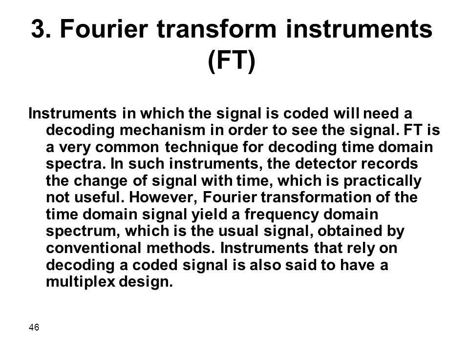 3. Fourier transform instruments (FT)