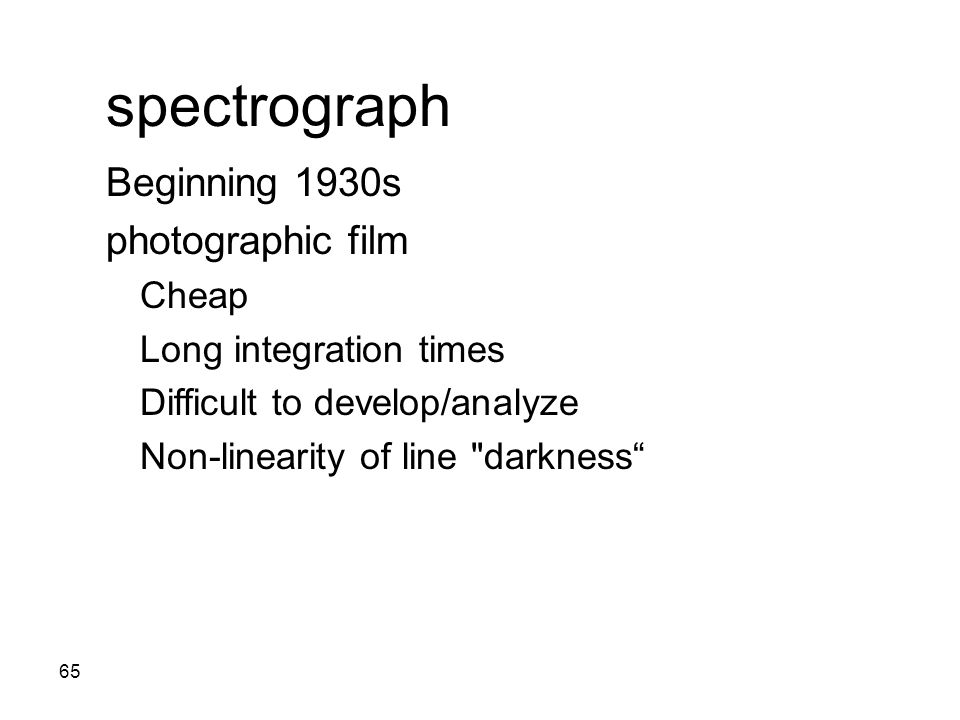 spectrograph Beginning 1930s photographic film Cheap