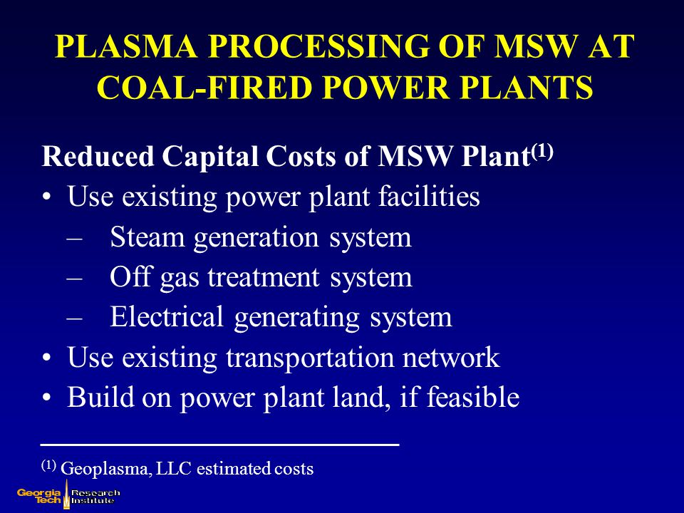 PLASMA PROCESSING OF MSW AT COAL-FIRED POWER PLANTS