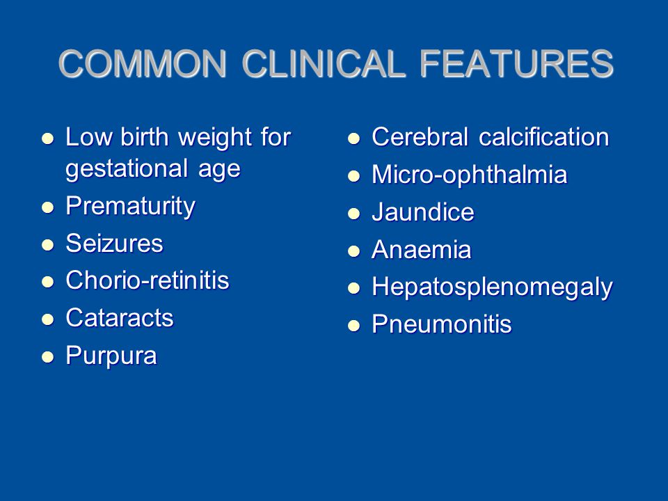 COMMON CLINICAL FEATURES
