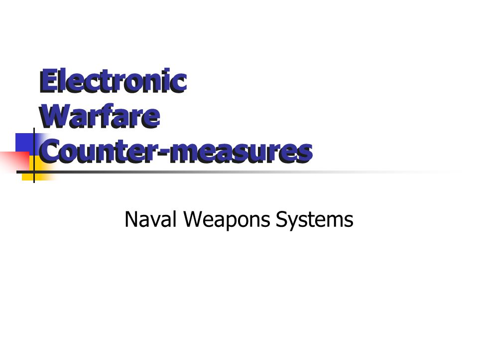Electronic Warfare Counter-measures
