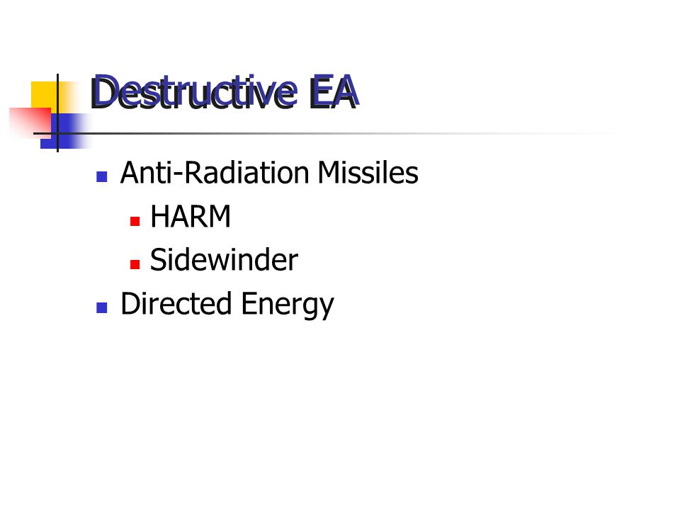 Destructive EA Anti-Radiation Missiles HARM Sidewinder Directed Energy