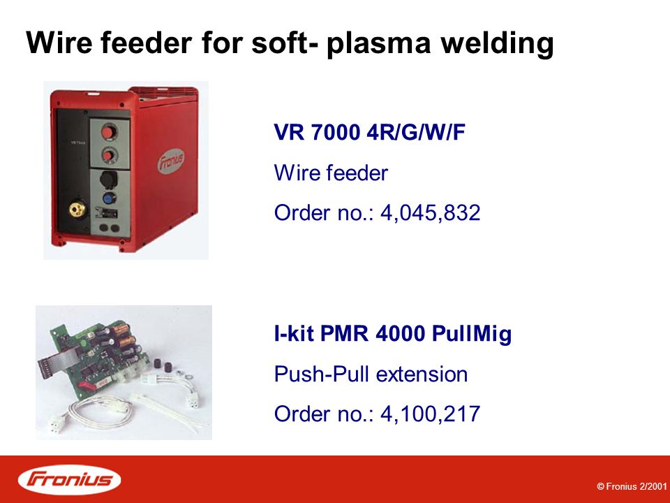 Wire feeder for soft- plasma welding