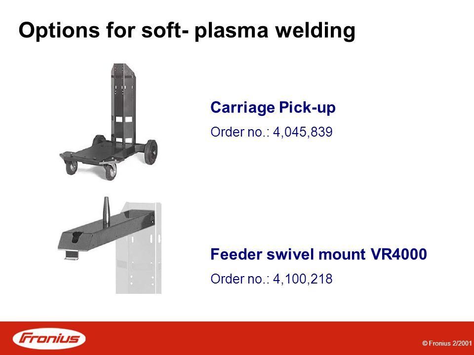 Options for soft- plasma welding