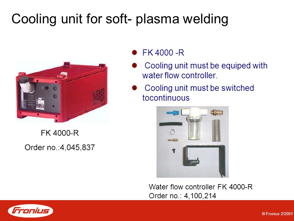 Cooling unit for soft- plasma welding
