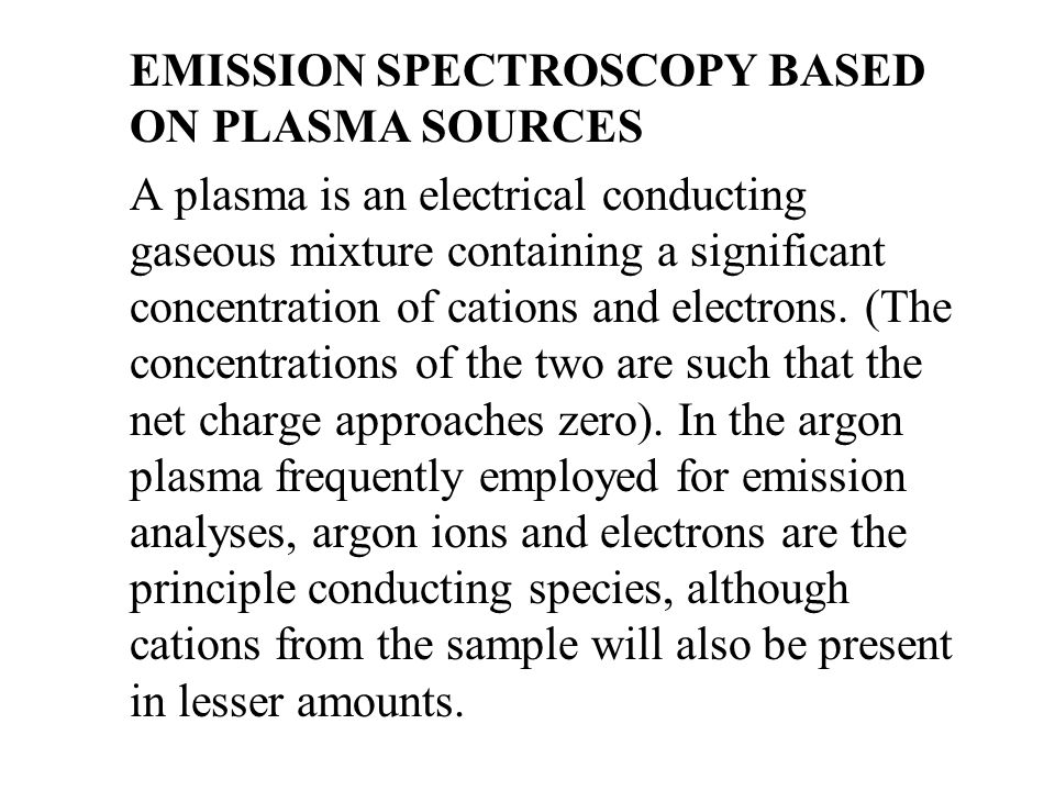 EMISSION SPECTROSCOPY BASED ON PLASMA SOURCES