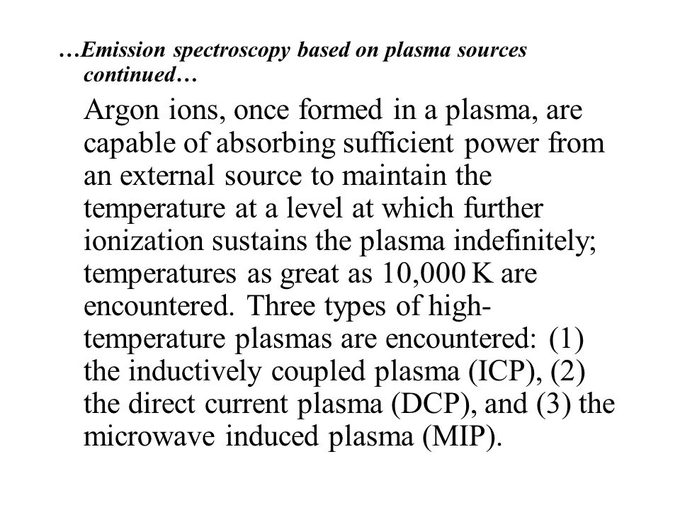 …Emission spectroscopy based on plasma sources continued…