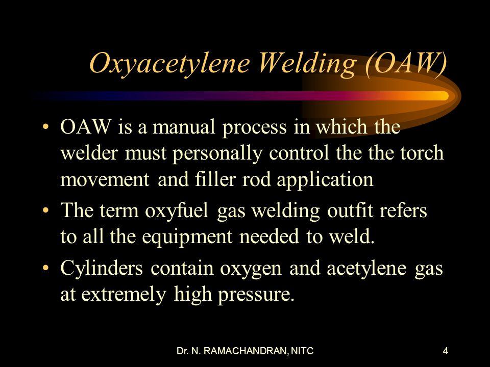 Oxyacetylene Welding (OAW)