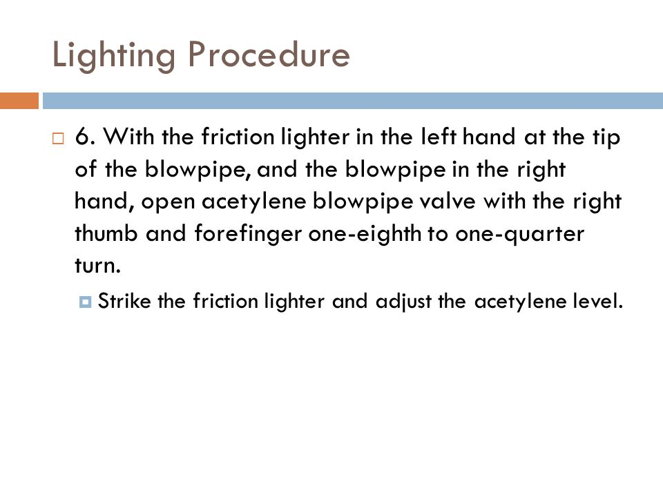 Lighting Procedure