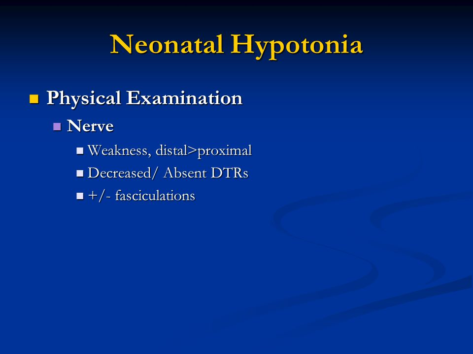 Neonatal Hypotonia Physical Examination Nerve