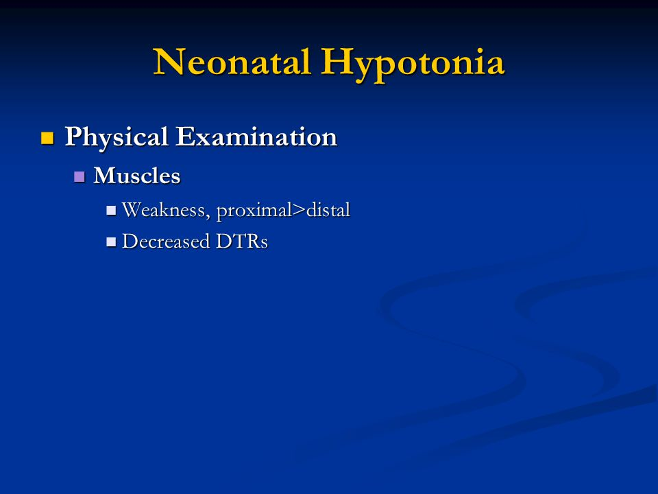 Neonatal Hypotonia Physical Examination Muscles
