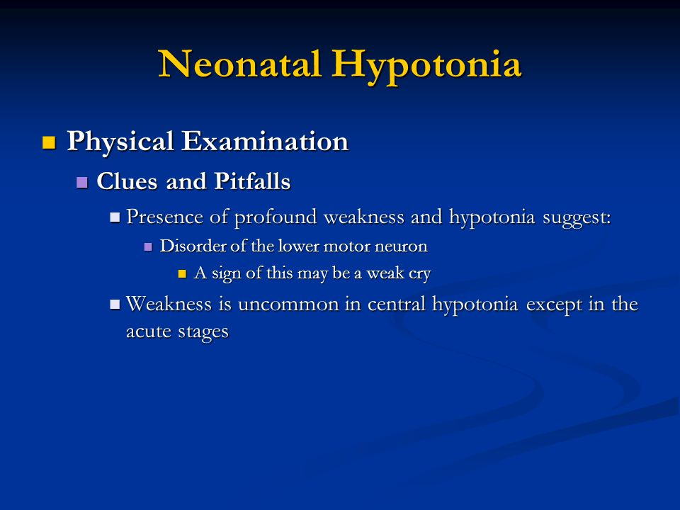 Neonatal Hypotonia Physical Examination Clues and Pitfalls