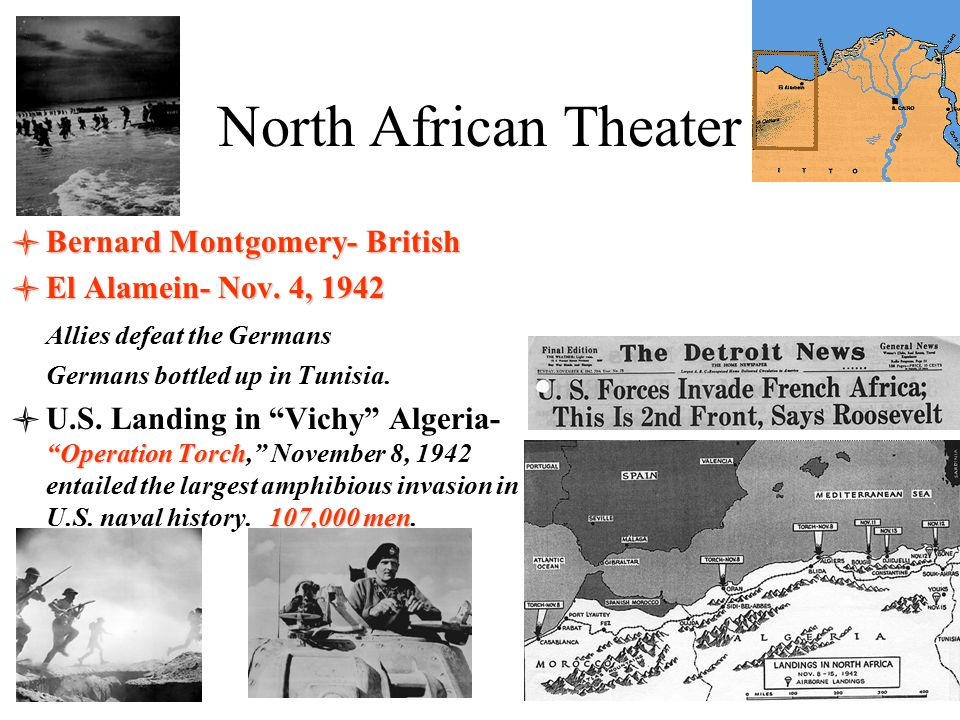 North African Theater Bernard Montgomery- British
