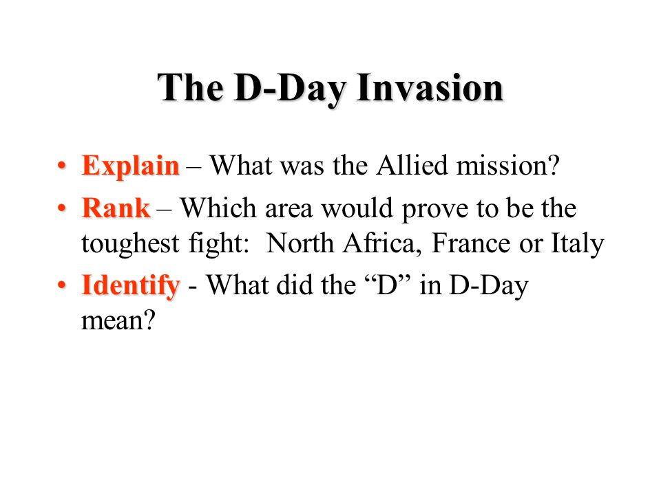 The D-Day Invasion Explain – What was the Allied mission