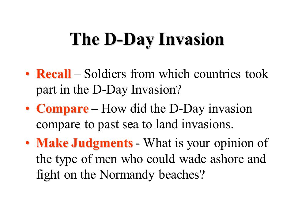 The D-Day Invasion Recall – Soldiers from which countries took part in the D-Day Invasion