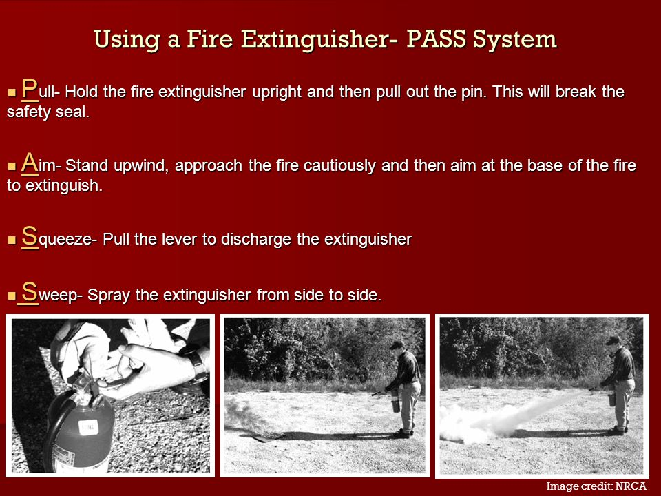 Using a Fire Extinguisher- PASS System