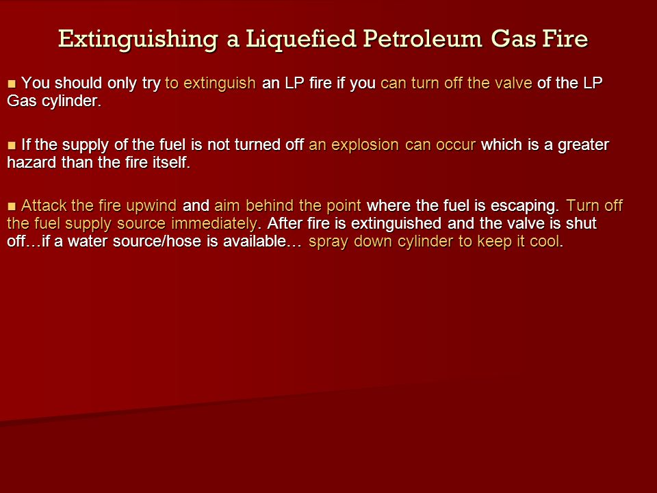 Extinguishing a Liquefied Petroleum Gas Fire