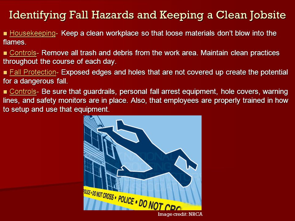 Identifying Fall Hazards and Keeping a Clean Jobsite