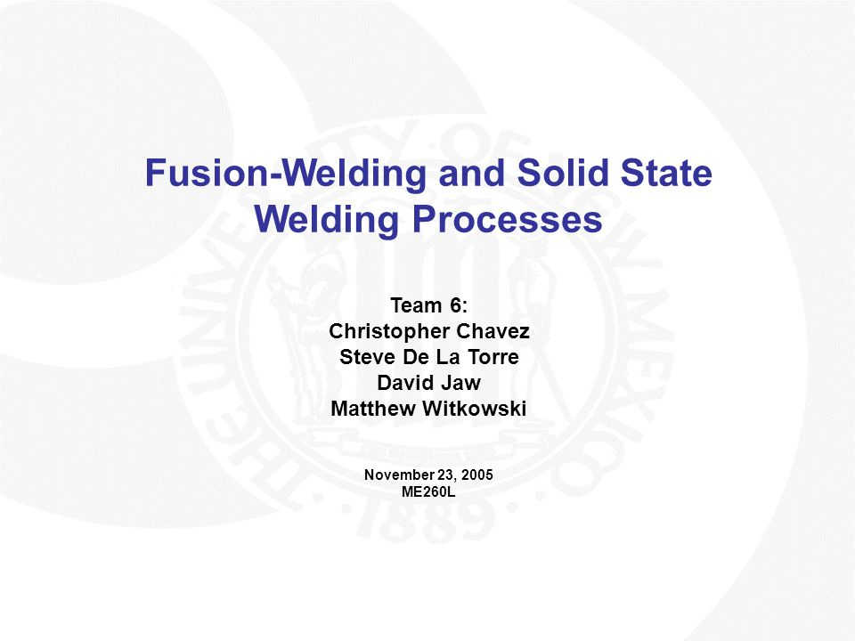 Fusion-Welding and Solid State Welding Processes