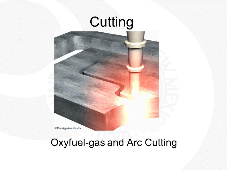 Oxyfuel-gas and Arc Cutting