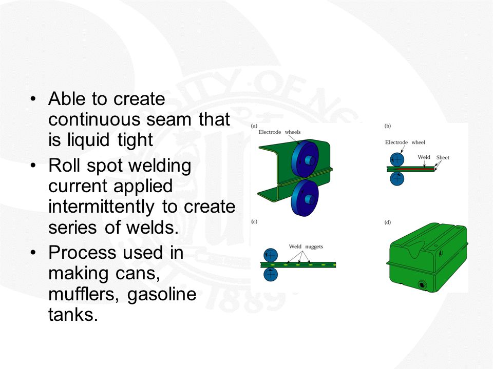 Able to create continuous seam that is liquid tight