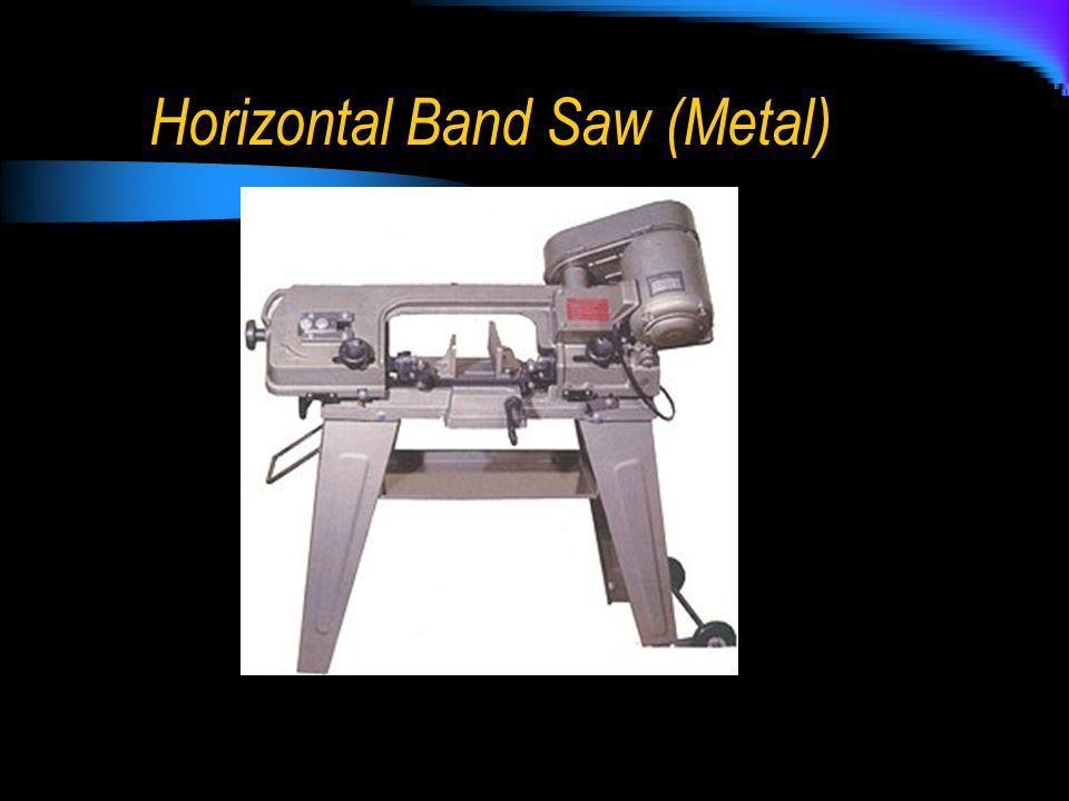 Horizontal Band Saw (Metal)