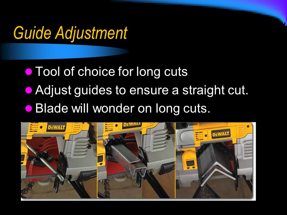 Guide Adjustment Tool of choice for long cuts
