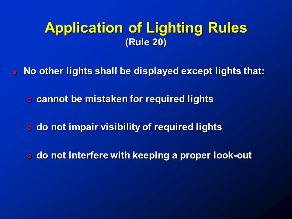 Application of Lighting Rules (Rule 20)