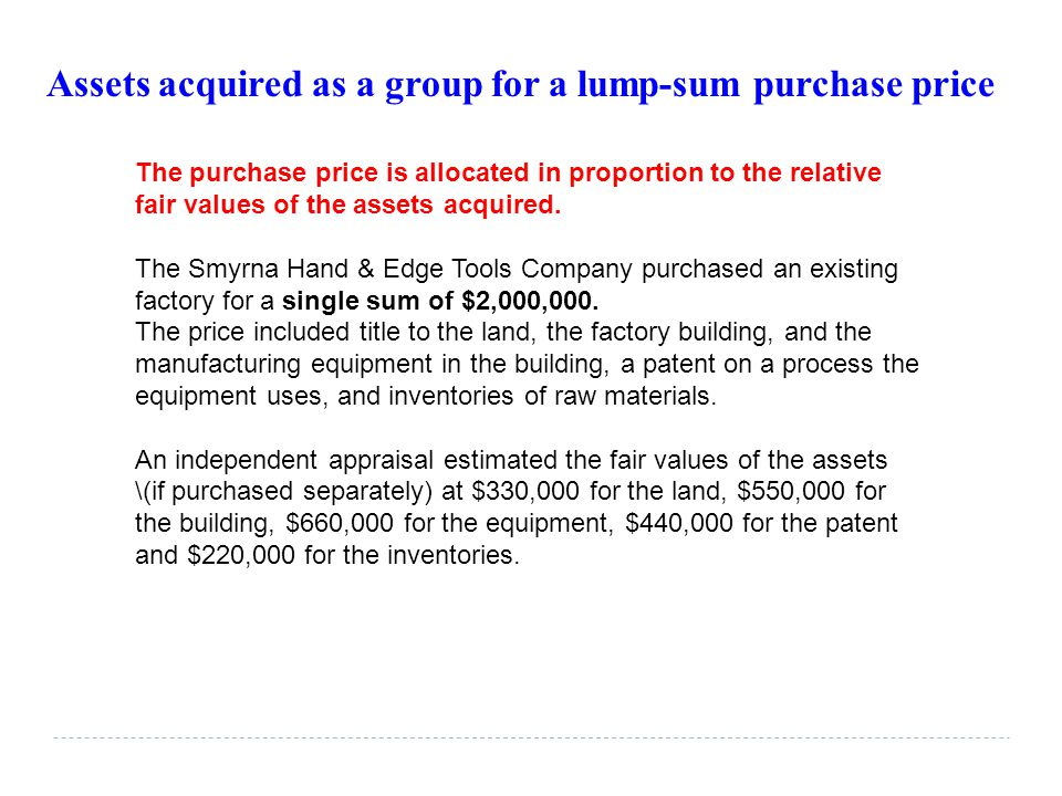 Assets acquired as a group for a lump-sum purchase price