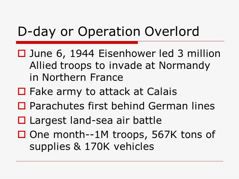 D-day or Operation Overlord