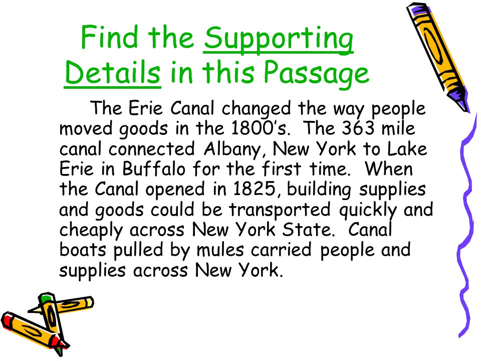 Find the Supporting Details in this Passage