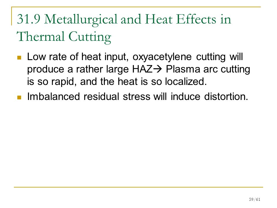 31.9 Metallurgical and Heat Effects in Thermal Cutting