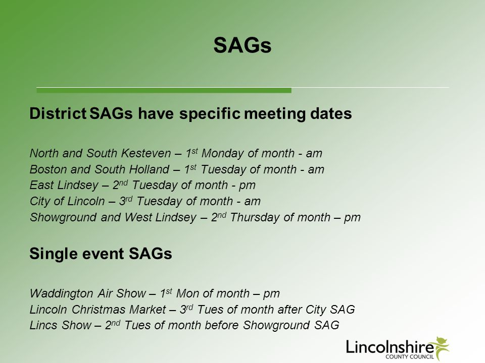 SAGs District SAGs have specific meeting dates Single event SAGs