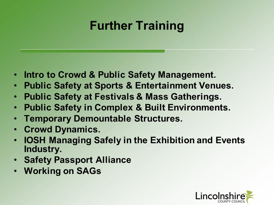 Further Training Intro to Crowd & Public Safety Management.