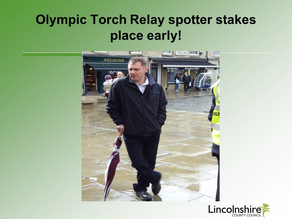 Olympic Torch Relay spotter stakes place early!