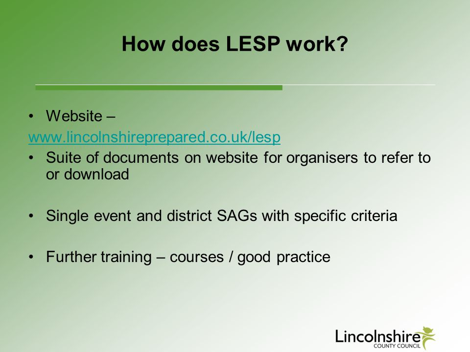 How does LESP work Website – www.lincolnshireprepared.co.uk/lesp