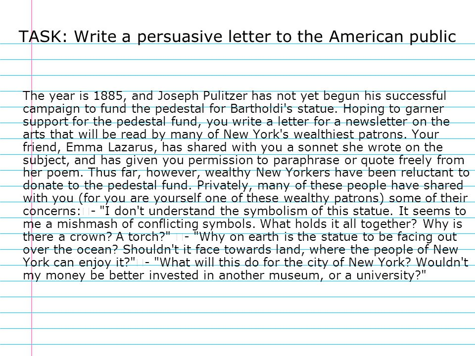 TASK: Write a persuasive letter to the American public
