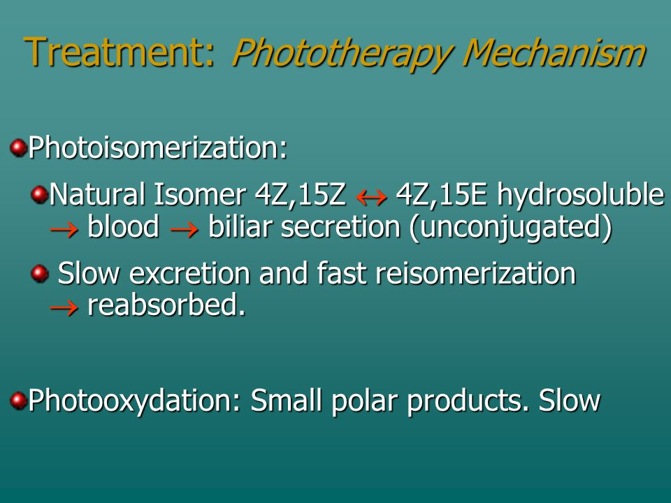 Treatment: Phototherapy Mechanism