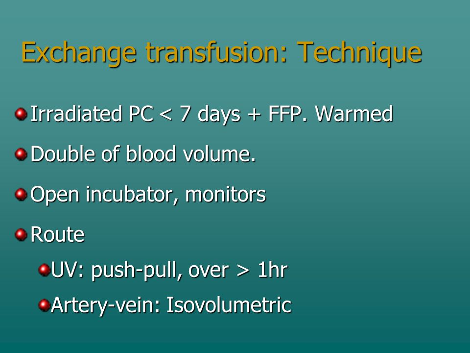Exchange transfusion: Technique