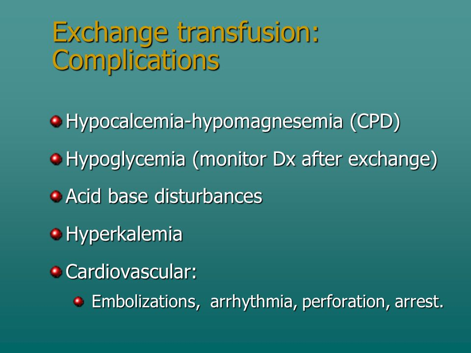 Exchange transfusion: Complications