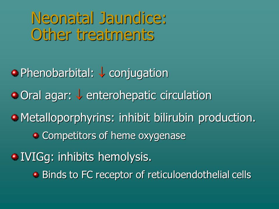 Neonatal Jaundice: Other treatments